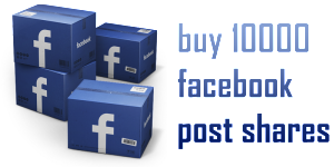 buy 10000 facebook post shares