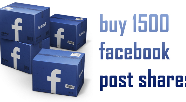 buy 1500 facebook post shares