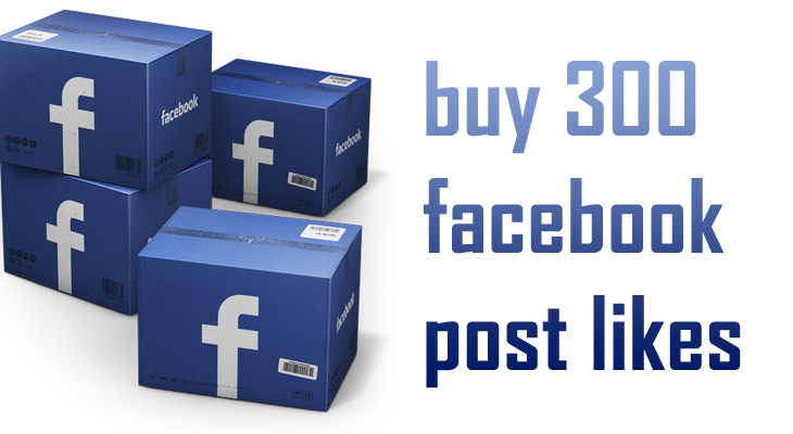 buy 300 facebook post likes