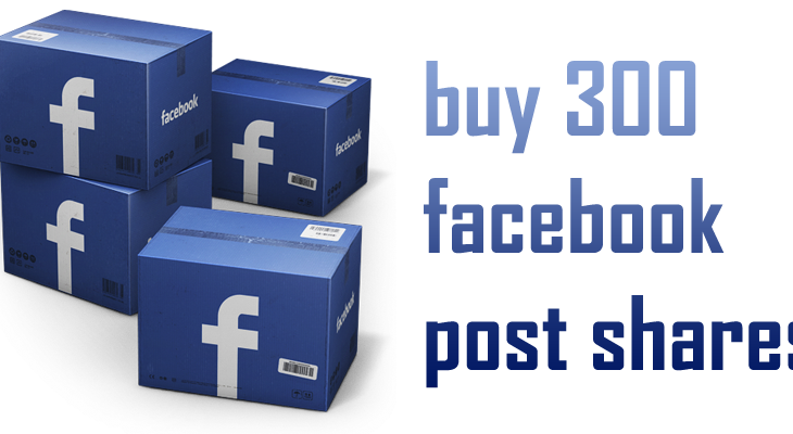 buy 300 facebook post shares