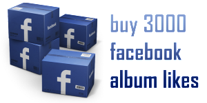 buy 3000 facebook album likes
