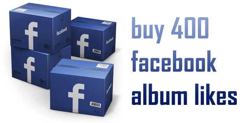 buy 400 facebook album likes