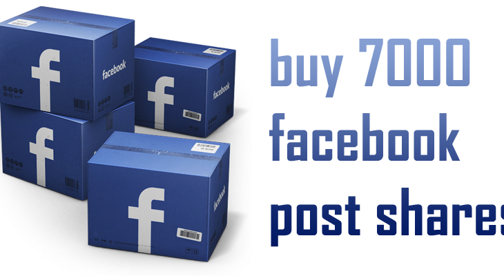 buy 7000 facebook post shares